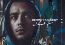 DERMOT KENNEDY'S WITHOUT FEAR AT #18 ON OFFICIAL US BILLBOARD TOP 200 ALBUM CHART!